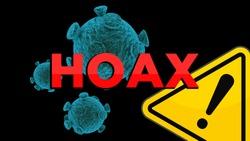 Concept of Coronavirus fake hoax covid-19 sars-cov-2 alert for hoax fake news and false information in media.