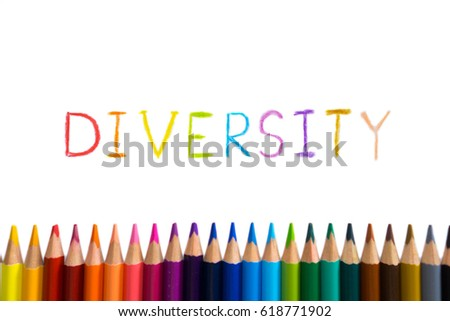 Concept of diverse or diversity. Color pencils lined up at the bottom of an isolated white background with a sketching of the word 'DIVERSITY'