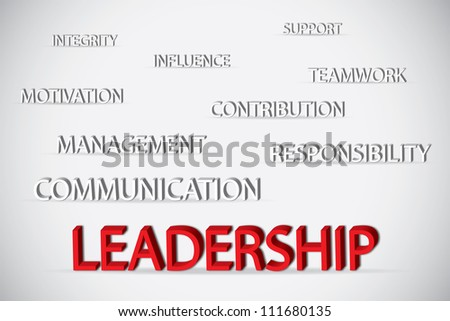 Concept of leadership consists of support, integrity, influence, teamwork, motivation, management, contribution, responsibility and communication - stock photo
