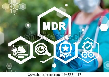 Concept of MDR Medical Device Regulation. Stockfoto ©