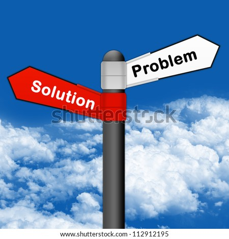 Concept of Selection, Street Sign With Red Plate Pointing to Solution and White Plate Pointing to Problem in Blue Sky Background