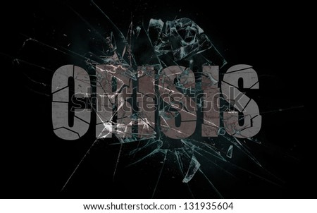 Concept of violence or crash, broken glass with the word business