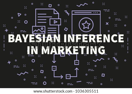 Conceptual business illustration with the words bayesian inference in marketing