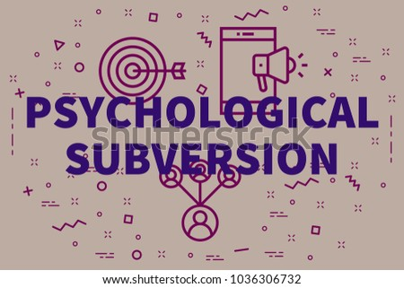 Conceptual business illustration with the words psychological subversion