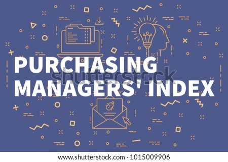 Conceptual business illustration with the words purchasing managers' index