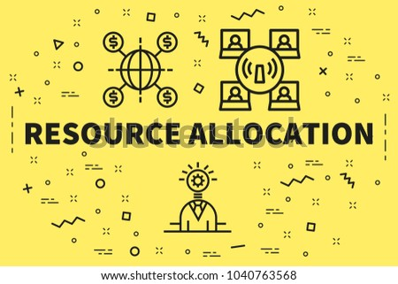 Conceptual business illustration with the words resource allocation