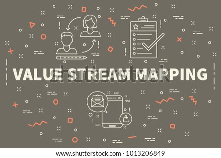 Conceptual business illustration with the words value stream mapping