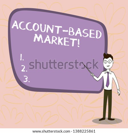 Conceptual hand writing showing Account Based Market. Business photo showcasing resources target a key group of specific accounts Confident Man in Tie, Eyeglasses and Stick Pointing to Board.