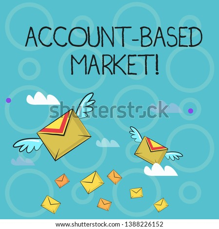 Conceptual hand writing showing Account Based Market. Business photo text resources target a key group of specific accounts Colorful Airmail Letter Envelopes and Two of Them with Wings.