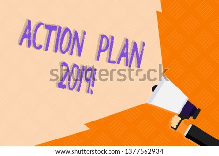Conceptual hand writing showing Action Plan 2019. Business photo text proposed strategy or course of actions for current year Hand Holding Megaphone with Wide Beam Extending the Volume.