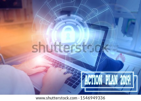Conceptual hand writing showing Action Plan 2019. Business photo text proposed strategy or course of actions for current year Picture photo system network scheme modern smart device. #1546949336