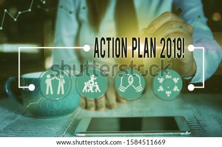 Conceptual hand writing showing Action Plan 2019. Business photo text proposed strategy or course of actions for current year.