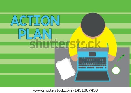 Conceptual hand writing showing Action Plan. Business photo text proposed strategy or course of actions for certain time Upper view young man sitting table laptop documents coffee cup pen.