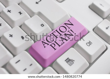 Conceptual hand writing showing Action Plan. Business photo text proposed strategy or course of actions for certain time White pc keyboard with note paper above the white background. #1480820774