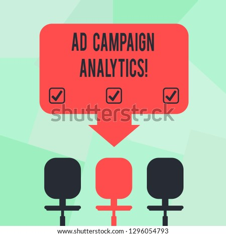 Conceptual hand writing showing Ad Campaign Analytics. Business photo text monitor campaigns and their respective outcomes Space Color Arrow Pointing to One of the Three Swivel Chairs.