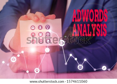 Conceptual hand writing showing Adwords Analysis. Business photo showcasing monitor campaigns and ensuring investment returns in ads.