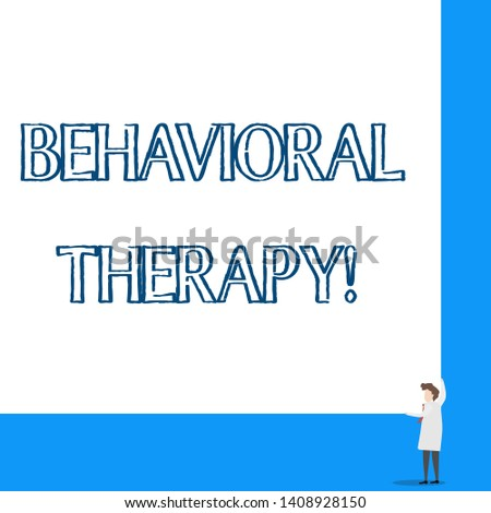 Conceptual hand writing showing Behavioral Therapy. Business photo showcasing help change potentially selfdestructive behaviors Professor wear white coat red tie hold big board using hands.