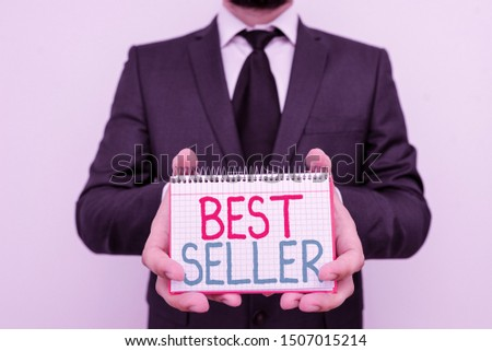 Conceptual hand writing showing Best Seller. Business photo showcasing book or other product that sells in very large numbers.