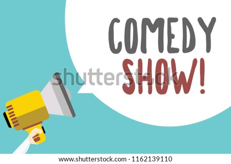 Conceptual hand writing showing Comedy Show. Business photo showcasing Funny program Humorous Amusing medium of Entertainment Man holding megaphone speech bubble message blue background.