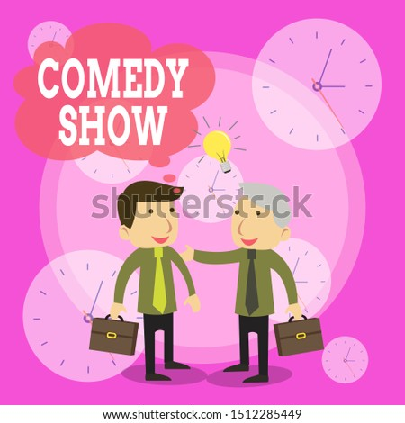 Conceptual hand writing showing Comedy Show. Business photo text Funny program Humorous Amusing medium of Entertainment Businessmen Colleagues with Brief Case Sharing Idea Solution.