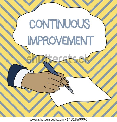 Conceptual hand writing showing Continuous Improvement. Business photo showcasing ongoing effort to improve products or processes Male Hand Formal Suit Holding Ballpoint Pen Piece of Paper.