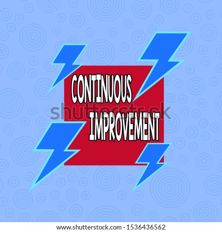 Conceptual hand writing showing Continuous Improvement. Business photo text ongoing effort to improve products or processes Asymmetrical format pattern object outline multicolor design.
