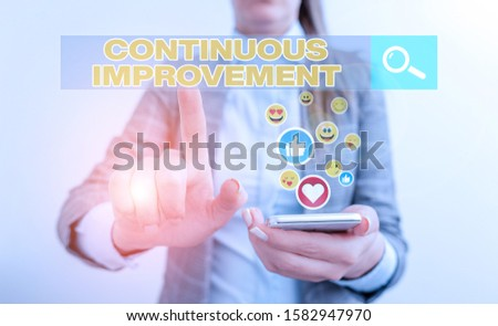 Conceptual hand writing showing Continuous Improvement. Business photo text ongoing effort to improve products or processes.