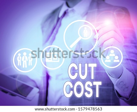 Conceptual hand writing showing Cut Cost. Business photo text Measures implemented to reduced expenses and improved profit.