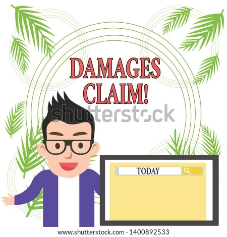 Conceptual hand writing showing Damages Claim. Business photo showcasing Deanalysisd upon the insurer for compensation for a damage.