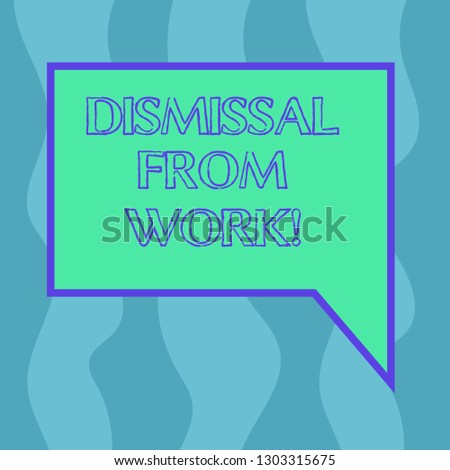 Conceptual hand writing showing Dismissal From Work. Business photo showcasing Terminated from Employment for reason Get fired Blank Deformed Color Round Shape with Small Circles.