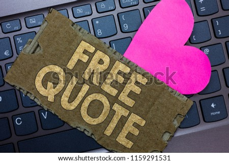 Conceptual hand writing showing Free Quote. Business photo text A brief phrase that is usualy has impotant message to convey Paperboard Romantic lovely message Heart Keyboard Type computer. #1159291531
