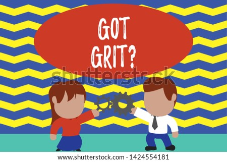 Conceptual hand writing showing Got Grit Question. Business photo text A hardwork with perseverance towards the desired goal Young couple sharing gear Man tie woman skirt relation.