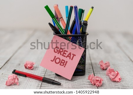 Conceptual hand writing showing Great Job. Business photo text used praising someone for something they have done very well Writing equipment and paper scrap with blank sheets on wooden desk. #1405922948