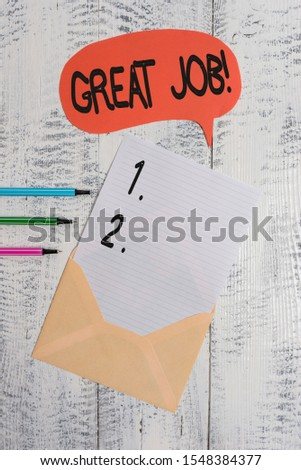 Conceptual hand writing showing Great Job. Business photo text used praising someone for something they have done very well Envelope speech bubble ballpoints lying wooden retro background. #1548384377