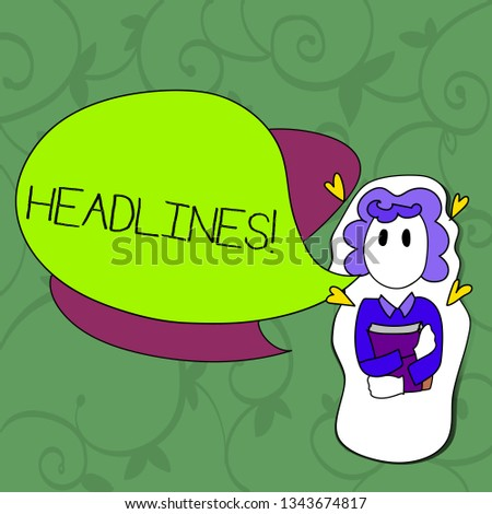 Conceptual hand writing showing Headlines. Business photo showcasing Heading at the top of an article in newspaper Girl Holding Book with Hearts Around her and Speech Bubble.