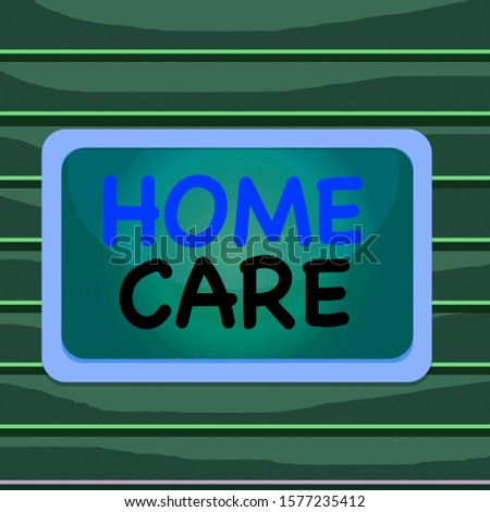 Conceptual hand writing showing Home Care. Business photo showcasing Place where showing can get the best service of comfort rendered Board rectangle white frame empty fixed color surface plank.