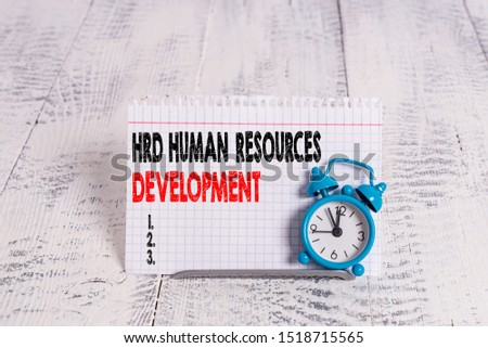 Conceptual hand writing showing Hrd Huanalysis Resources Development. Business photo text helping employees develop demonstratingal skills.