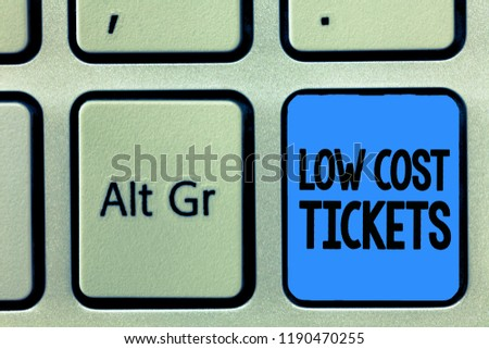 Conceptual hand writing showing Low Cost Tickets. Business photo text small paper bought to provide access to service or show