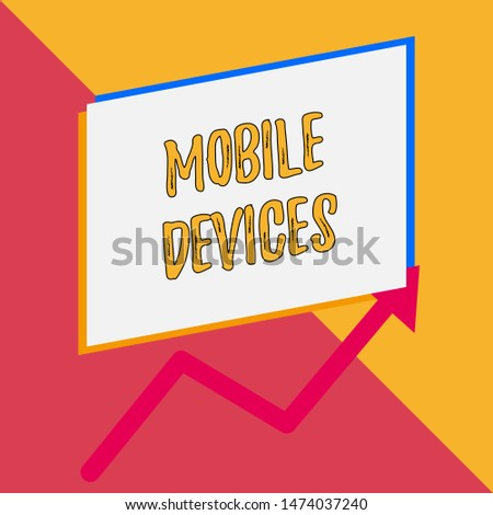 Conceptual hand writing showing Mobile Devices. Business photo showcasing A portable computing device like smartphone tablet computer Blank rectangle above another arrow zigzag upwards sale.