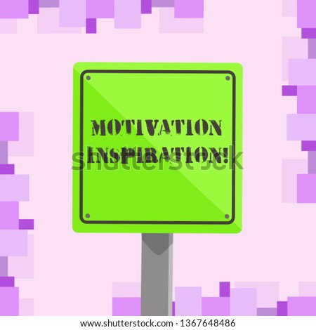 Conceptual hand writing showing Motivation Inspiration. Business photo text ability to change the way we feel about life 3D Square Colorful Caution Road Sign with Black Border Wood.