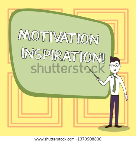 Conceptual hand writing showing Motivation Inspiration. Business photo text ability to change the way we feel about life Confident Man in Tie, Eyeglasses and Stick Pointing to Board.