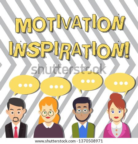 Conceptual hand writing showing Motivation Inspiration. Business photo text ability to change the way we feel about life Group of Business People with Speech Bubble with Three Dots.