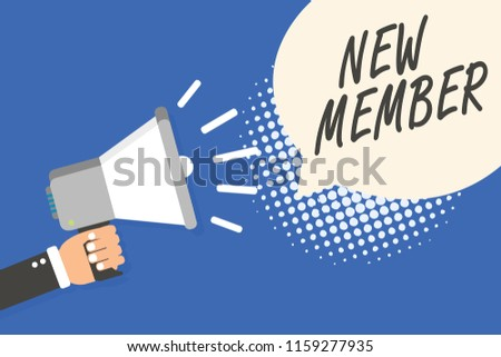 Conceptual hand writing showing New Member. Business photo text recruiting employee to company or team Birth of fresh child Man holding megaphone loudspeaker speech bubble blue background.