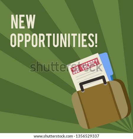 Conceptual hand writing showing New Opportunities. Business photo showcasing exchange views condition favorable for attainment goal Announcement File for Employment Opportunity with Briefcase.