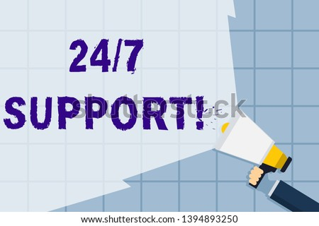 Conceptual hand writing showing 24 Or 7 Support. Business photo text twentyfour hours seven days a week support to client Hand Holding Megaphone with Beam Extending the Volume Range.