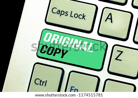 Conceptual hand writing showing Original Copy. Business photo text Main Script Unprinted Branded Patented Master List #1174515781