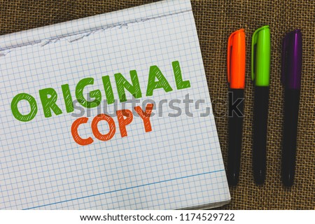 Conceptual hand writing showing Original Copy. Business photo text Main Script Unprinted Branded Patented Master List Open notebook jute background colorful markers Expressing ideas. #1174529722