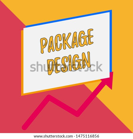 Conceptual hand writing showing Package Design. Business photo showcasing Strategy in creating unique product wrapping or container Blank rectangle above another arrow zigzag upwards sale.