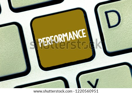 Conceptual hand writing showing Performance. Business photo showcasing Act of presenting a play concert entertainment Performing task #1220560951