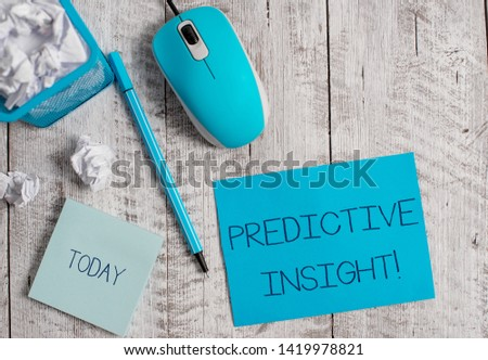 Conceptual hand writing showing Predictive Insight. Business photo showcasing Proactive Fault Management System an Early Detection Crumpled paper in bin and computer mouse on wooden backdrop. #1419978821